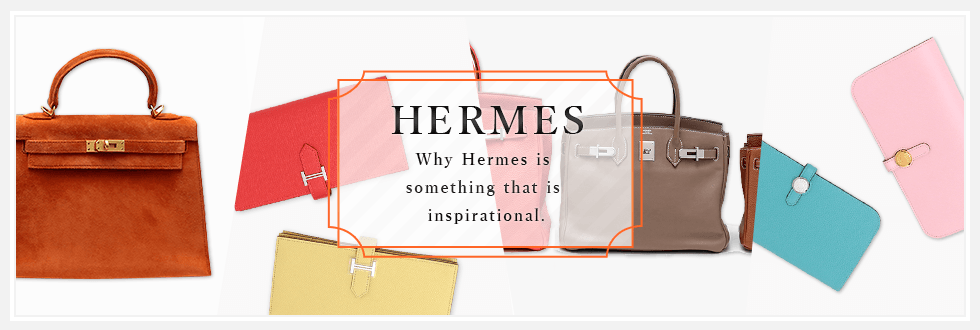 Reason why Hermes is something that is inspirational.